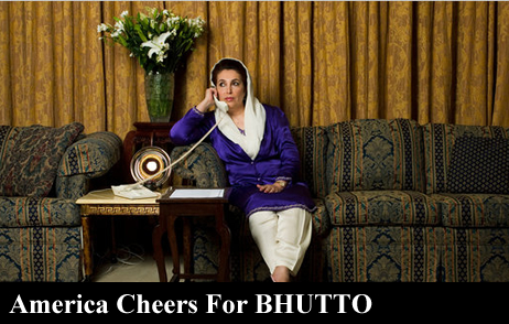 America Cheers for BHUTTO