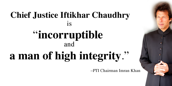 Imran Khan terms Iftikhar Chaudhry as incorruptible
